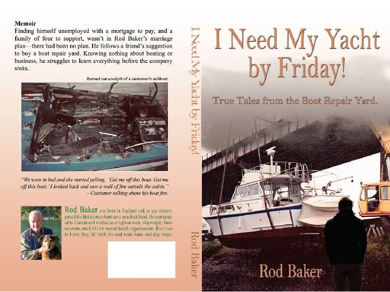 I Need My Yacht by Friday! – True Stories from the Boat